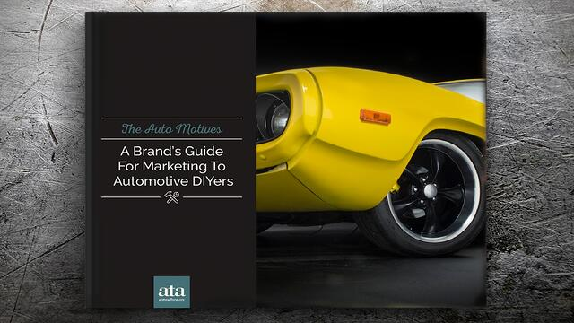 The Auto Motives: A Brand's Guide for Marketing to Automotive DIYers