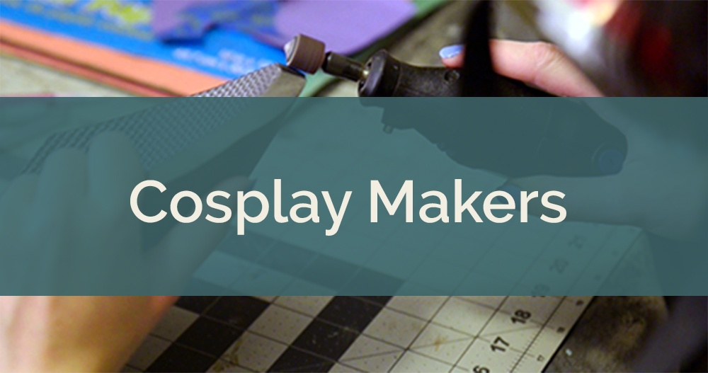 What We've Learned About Cosplay Makers