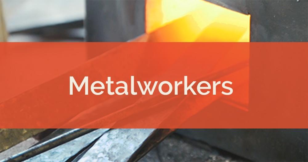 Metalworkers